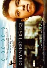 Only When ı Dance (2009) afişi