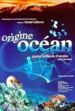 Origine Océan - 4 Milliards D'années Sous Les Mers (2001) afişi