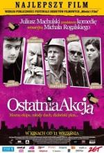 Ostatnia Akcja (2009) afişi