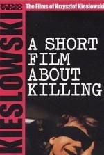 Öldürme Üzerine Kısa Bir Film... (1988) afişi