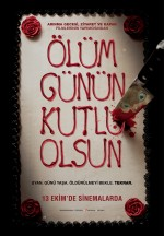 Ölüm Günün Kutlu Olsun (2017) afişi