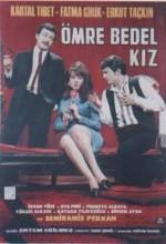 Ömre Bedel Kız (1967) afişi