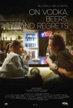 On Vodka, Beers, and Regrets (2020) afişi