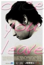 Once You Leave (2011) afişi