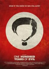 One Hundred Years of Evil (2010) afişi