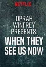 Oprah Winfrey Presents: When They See Us Now (2019) afişi