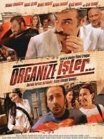 Organize İşler (2005) afişi