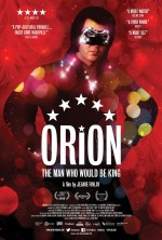 Orion: The Man Who Would Be King (2015) afişi