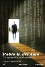 Pablo G. Del Amo, Un Montador De Ilusiones (2005) afişi
