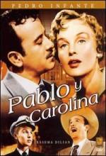 Pablo Y Carolina (1957) afişi