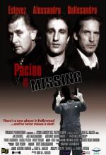 Pacino ıs Missing