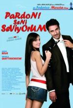 Pardon! Seni Seviyorum (2008) afişi