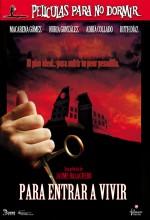 Películas Para No Dormir: Para Entrar A Vivir (2006) afişi