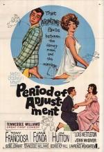Period Of Adjustment (1962) afişi