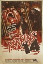 Perkins' 14 (2009) afişi