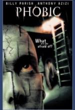 Phobic (2002) afişi