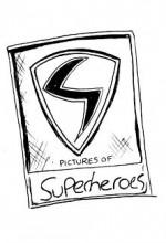 Pictures Of Superheroes (2012) afişi