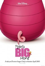 Piglet's Big Movie (2003) afişi