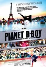 Planet B-boy (2007) afişi