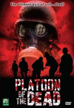 Platoon Of The Dead (2009) afişi