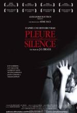 Pleure En Silence (2006) afişi