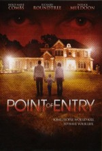 Point Of Entry (2007) afişi