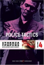 Battles Without Honor and Humanity 4: Police Tactics