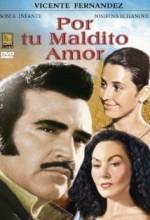 Por Tu Maldito Amor (1990) afişi