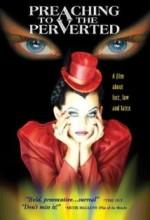 Preaching To The Perverted (1997) afişi