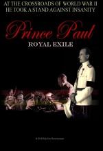 Prince Paul Royal Exile (2011) afişi