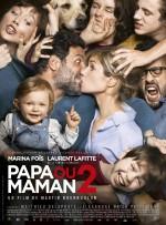 Papa ou maman 2 (2016) afişi