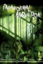Paranormal Abduction (2012) afişi