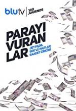 Parayı Vuranlar (2018) afişi