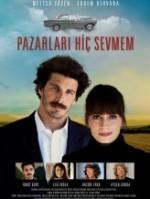 Pazarları Hiç Sevmem (2012) afişi
