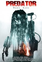 Predator Karanlık Çağlar (2015) afişi