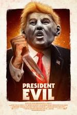 President Evil (2018) afişi