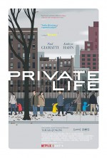 Private Life (2018) afişi