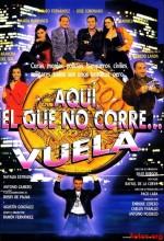Quí, El Que No Corre... Vuela (1992) afişi