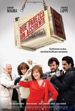 Que Parezca Un Accidente (2008) afişi