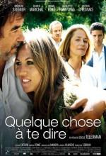 Quelque Chose à Te Dire (2009) afişi