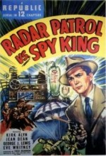 Radar Patrol Vs. Spy King (1949) afişi