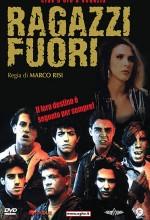Ragazzi Fuori (1990) afişi