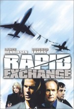 Rapid Exchange (2003) afişi
