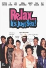 Relax... It's Just Sex (1998) afişi
