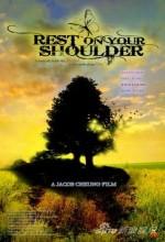 Rest On Your Shoulder (2011) afişi