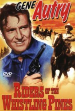 Riders Of The Whistling Pines (1949) afişi