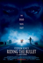Riding The Bullet (2004) afişi