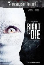 Right To Die (masters Of Horror) (2007) afişi