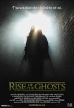 Rise Of The Ghosts (2007) afişi
