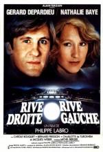 Rive Droite, Rive Gauche